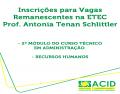 Inscrições para Vagas Remanescentes na ETEC Prof. Antonia Tenan Schlittler